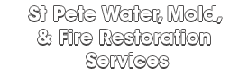 St Pete Water, Mold, & Fire Restoration Services_wht-We do home restoration services like Servpro such as water damage restoration, water removal, mold removal, fire and smoke damage services, fire damage restoration, mold remediation inspection, and more.